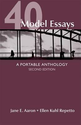 40 model essays jane e aaron Best answer: jane e aaron 40 model essays - pdf,doc,ppt search,preview,download required texts and supplies: 40 model essays: a portable anthology jane e aaron.