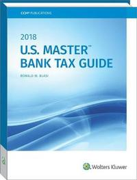 U.S. Master Bank Tax Guide (2018)