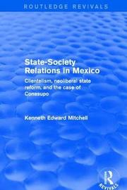 Revival: State-Society Relations in Mexico (2001) by Kenneth Edward Mitchell image