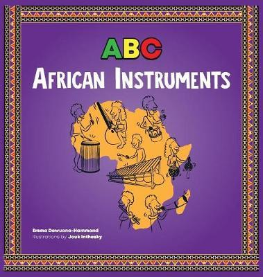 ABC African Instruments by Emma Dowuona-Hammond