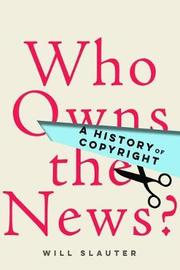 Who Owns the News? by Will Slauter