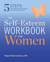 The Self Esteem Workbook for Women by Megan Maccutcheon image