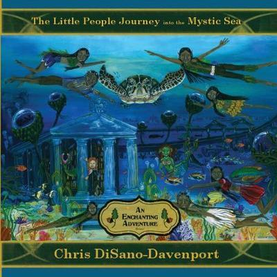 The Little People Journey Into the Mystic Sea by Chris Disano-Davenport image