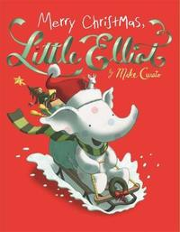 Merry Christmas, Little Elliot by Mike Curato image