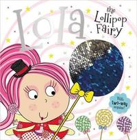 Story Book Lola the Lollipop Fairy by Make Believe Ideas, Ltd.