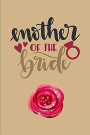 Mother of the Bride by Cherish Publishing