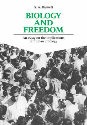 Biology and Freedom by S.A. Barnett image