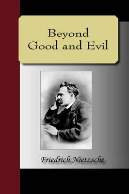 Beyond Good and Evil by Friedrich Wilhelm Nietzsche image