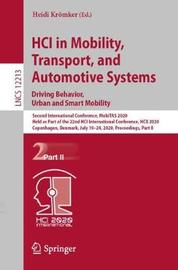 HCI in Mobility, Transport, and Automotive Systems. Driving Behavior, Urban and Smart Mobility