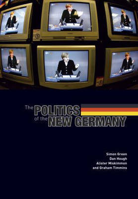 The Politics of the New Germany by Graham Timmins image