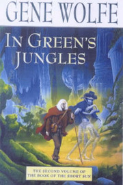 In Green's Jungles by Gene Wolfe image