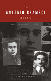 A Gramsci Reader by Antonio Gramsci
