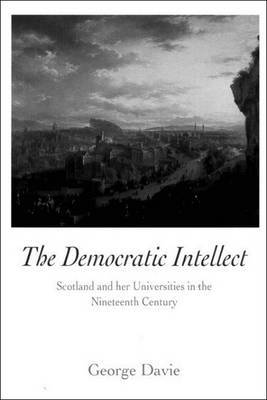 The Democratic Intellect by George Elder Davie image