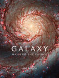 Galaxy: Mapping the Cosmos by James Geach