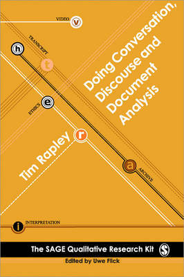 Doing Conversation, Discourse and Document Analysis by Tim Rapley