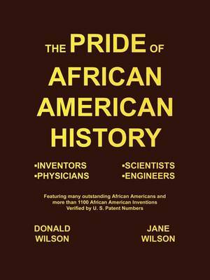 The Pride of African American History by Jane Wilson