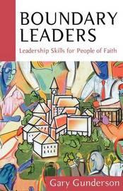 Boundary Leaders by Gary R Gunderson