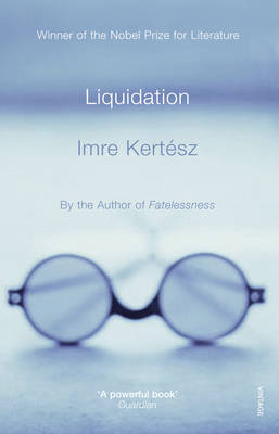 Liquidation by Imre Kertesz image