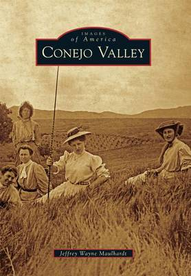 Conejo Valley by Jeffrey Wayne Maulhardt