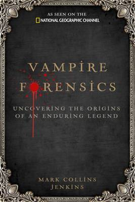 Vampire Forensics by Mark Collins Jenkins image