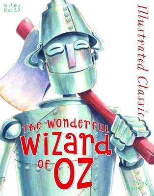 Illustrated Classic Wizard of Oz by Frank , L. Baum