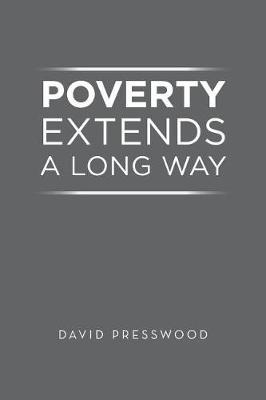 Poverty Extends a Long Way by David Presswood image
