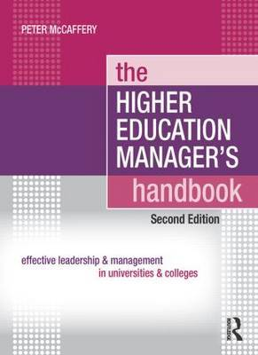 The Higher Education Manager's Handbook by Peter McCaffery