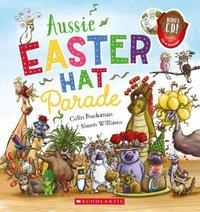 Aussie Easter Hat Parade + CD PBK by Buchanan,Colin