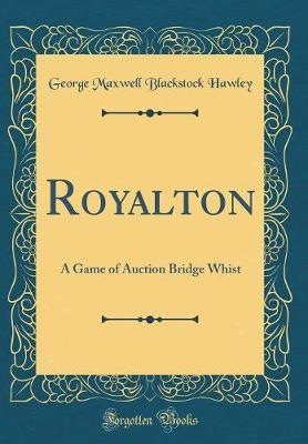 Royalton by George Maxwell Blackstock Hawley