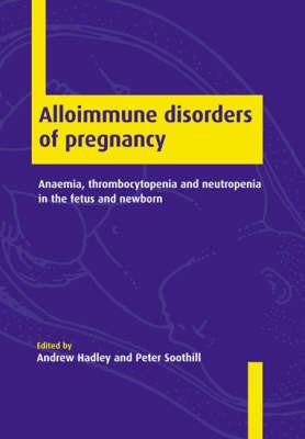 Alloimmune Disorders of Pregnancy image