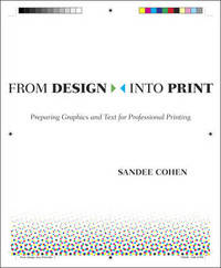 From Design Into Print by Sandee Cohen image