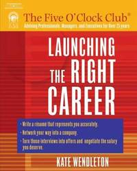 Launching the Right Career by Kate Wendleton image