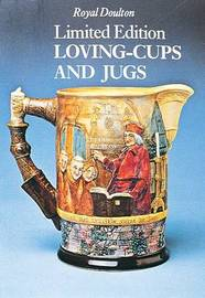Royal Doulton Limited Edition Loving-cups and Jugs by Richard Dennis image