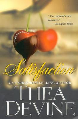 Satisfaction by T. Devine