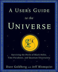 A User's Guide to the Universe by Dave Goldberg image