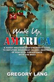 Wake Up, America by Gregory Lang