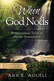 When God Nods by Ann E Agueli