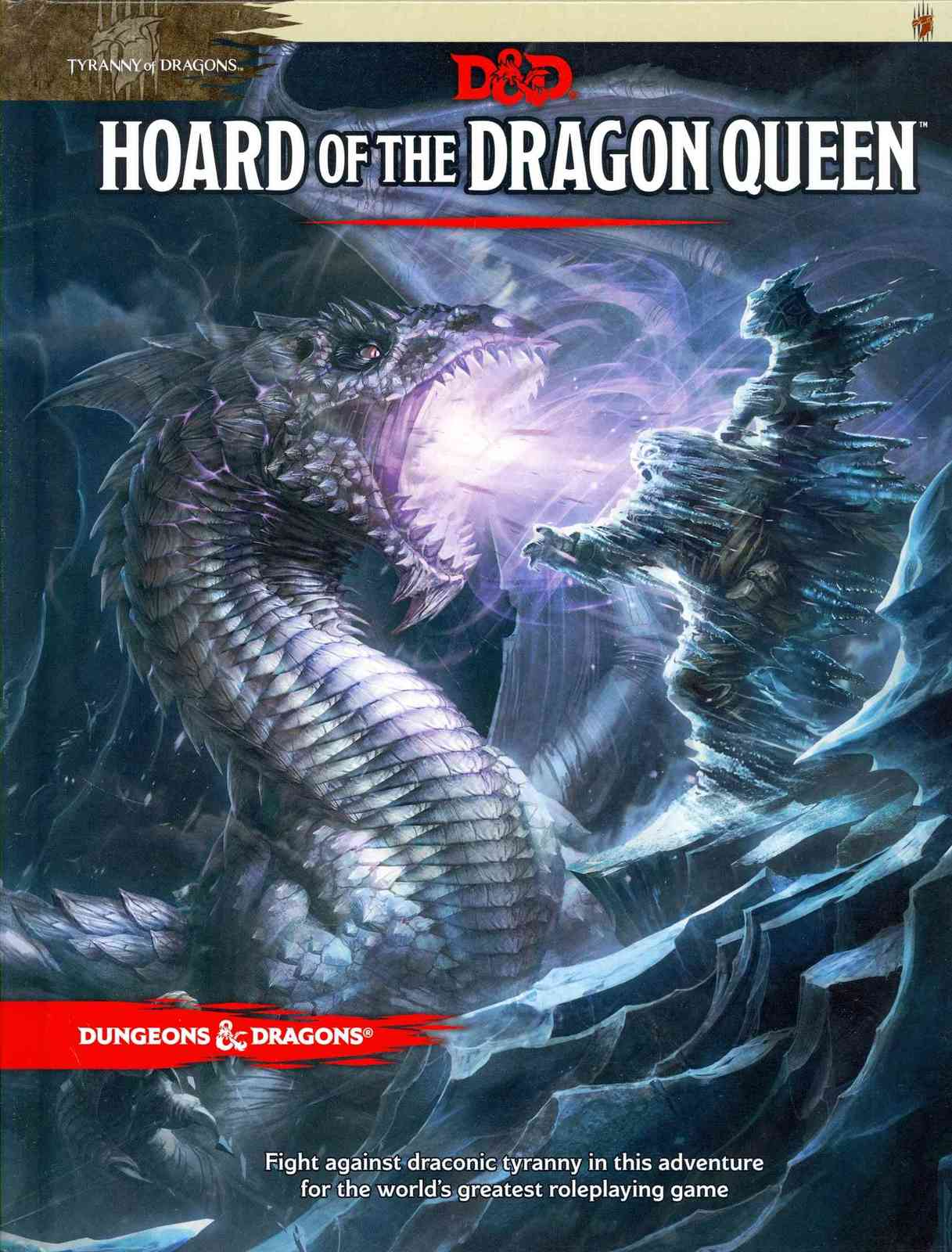 Tyranny of Dragons: Hoard of the Dragon Queen by Wizards of the Coast image