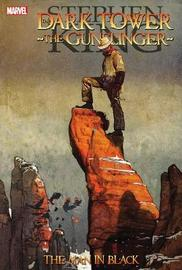 Dark Tower: The Gunslinger - The Man In Black by Peter David