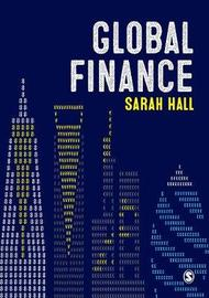 Global Finance by Sarah Hall