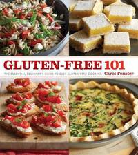 Gluten-free 101 by Carol Fenster
