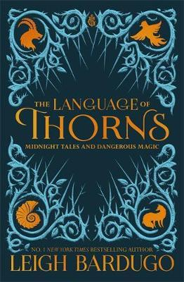 The Language of Thorns by Leigh Bardugo