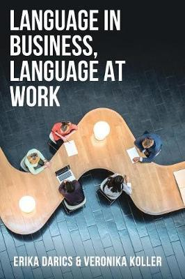 Language in Business, Language at Work by Erika Darics image
