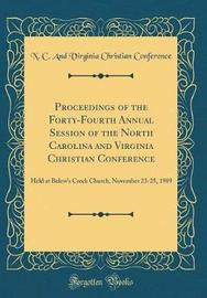 Proceedings of the Forty-Fourth Annual Session of the North Carolina and Virginia Christian Conference by N C and Virginia Christian Conference image