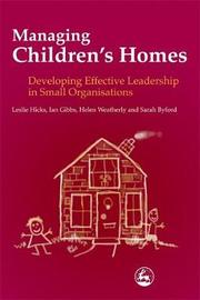 Managing Children's Homes by Sarah Byford
