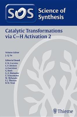Science of Synthesis: Catalytic Transformations via C-H Activation Vol. 2 image
