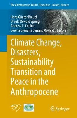 Climate Change, Disasters, Sustainability Transition and Peace in the Anthropocene image