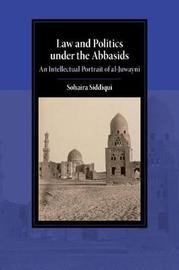 Cambridge Studies in Islamic Civilization by Sohaira Z. M. Siddiqui