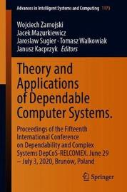 Theory and Applications of Dependable Computer Systems.