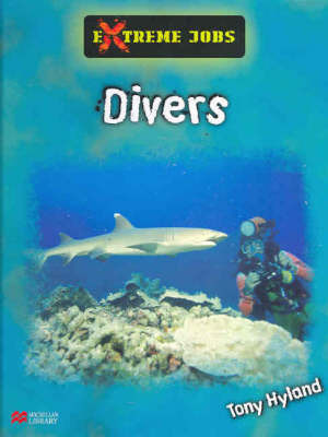 Extreme Jobs: Divers by Tony Hyland image